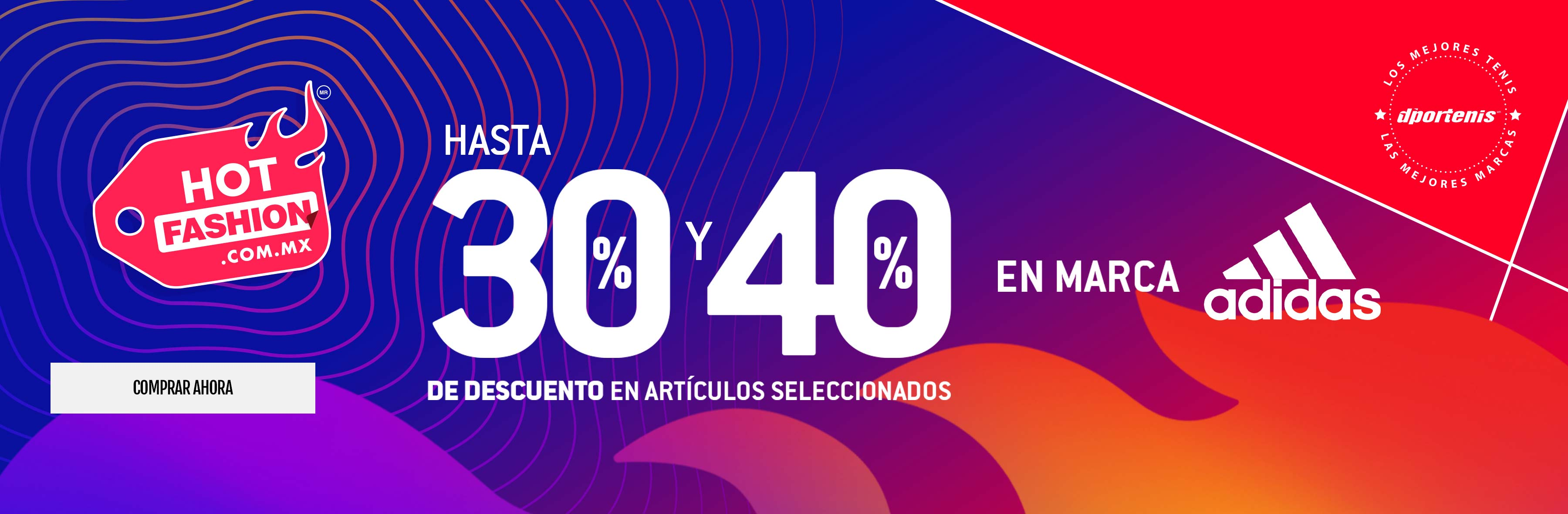 HASTA 30% Y 40% ADIDAS