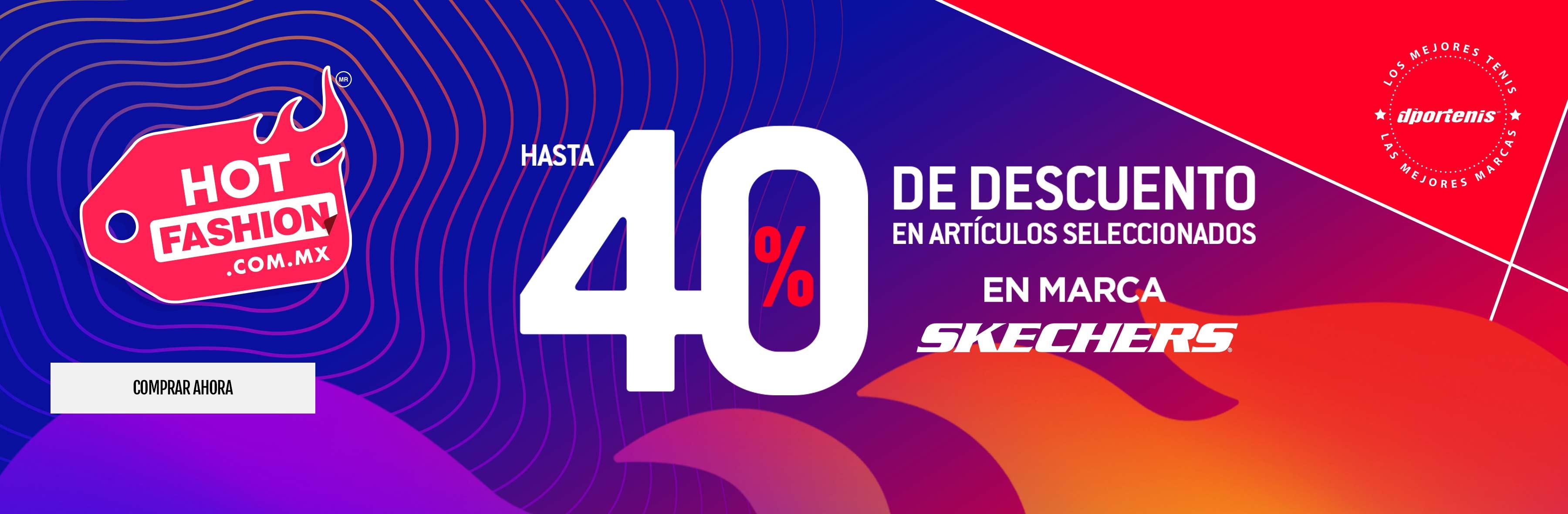 HASTA 40% SKECHERS